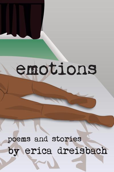 emotions - poems and stories - by erica dreisbach