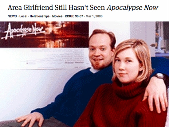 Area Girlfriend Still Hasn't Seen Apocalypse Now